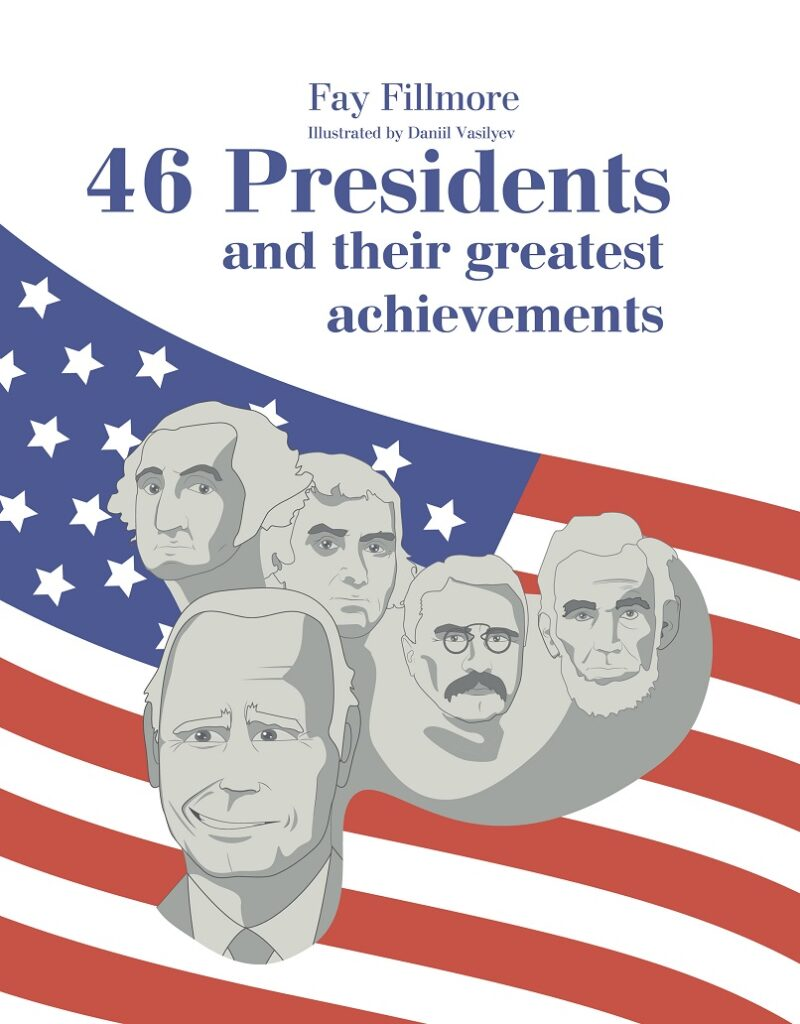 46 Presidents and Their Greatest Achievements